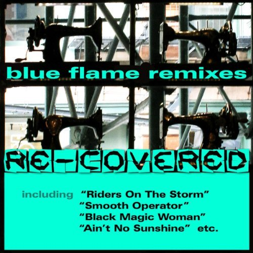 "Cover of Compilation ""Blue Flame Remixes ""Re-covered"" """