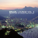 "Cover of Compilation ""Brazil Lounge Vol.4 - Smooth Chill Out Sounds From The Copa"""