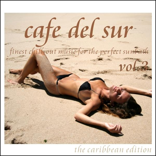 "Cover of Compilation ""Cafe Del Sur Vol. 3"""