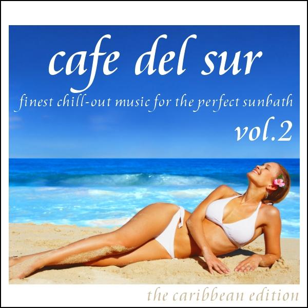"Cover of Compilation ""Cafe Del Sur Vol. 2"""
