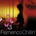 "Cover of Compilation ""Flamenco Chillin'"""