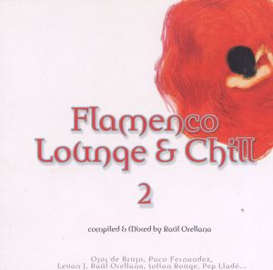"Cover of Compilation ""Flamenco Lounge & Chill 2"""