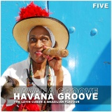"Cover of Compilation ""Havana Groove Vol. 5 - The Latin Cuban & Brazilian Flavour"""