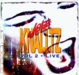 "Cover of Compilation ""Jetzt KNALLTZ - VOL 2 * LIVE"""