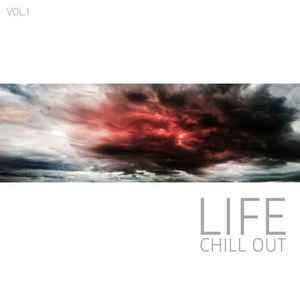"Cover of Compilation ""Life Chill Out Vol. 1"""
