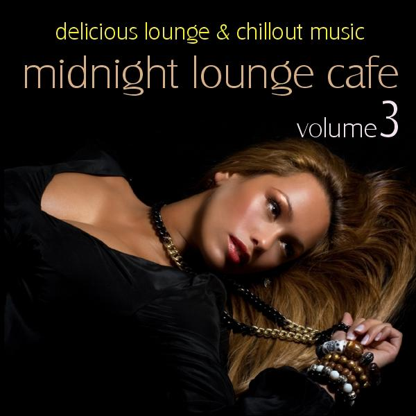 "Cover of Compilation ""Midnight Lounge Cafe Vol. 3"""