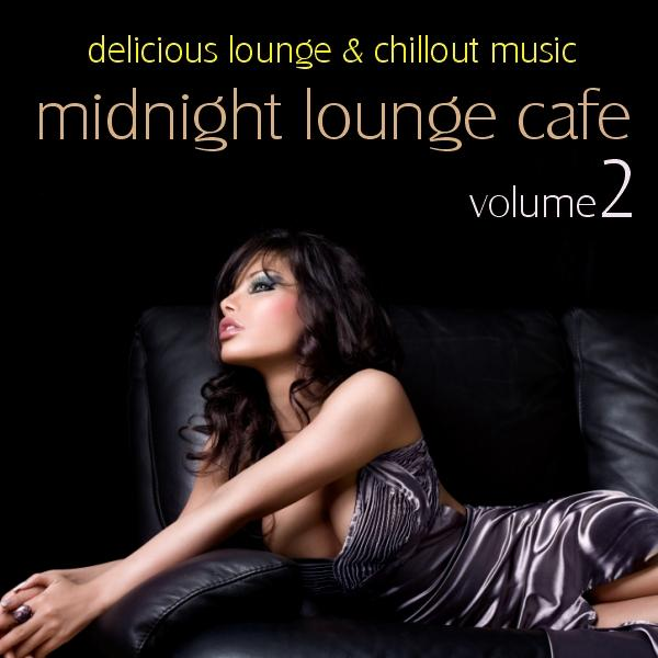 "Cover of Compilation ""Midnight Lounge Cafe Vol. 2"""