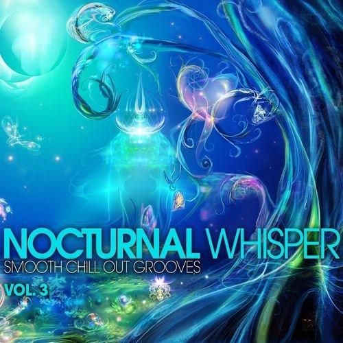 "Cover of Compilation ""Nocturnal Whisper - Smooth Chill Out Grooves, Vol. 3"""
