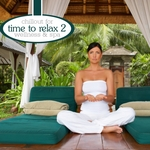 "Cover of Compilation ""Time To Relax Vol. 2: Chillout For Wellness & Spa"""