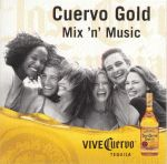 "Cover of Compilation ""Cuervo Gold Mix 'n' Music"""